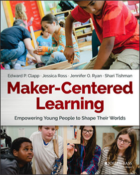Cover of Maker-Centered Learning book.